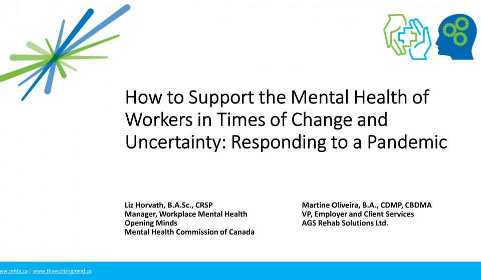 How to Support the Mental Health of Workers in Times of Change and Uncertainty: Responding to a Pandemic